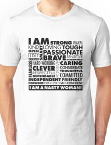 I Am A Nasty Woman! Unisex T-Shirt