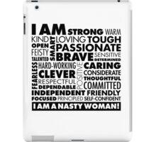 I Am A Nasty Woman! iPad Case/Skin