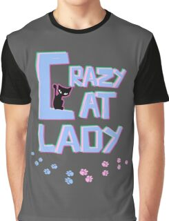 Crazy Cat Lady! Graphic T-Shirt
