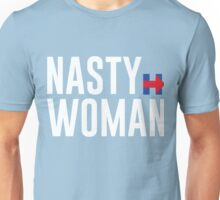 NASTY WOMEN - NASTY WOMAN Unisex T-Shirt