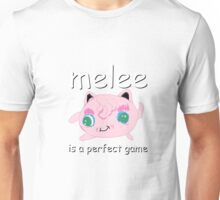 Melee is a perfect game Unisex T-Shirt