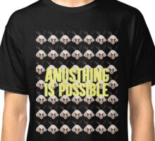 ALASKA THUNDERFUCK - ANUSTHING IS POSSIBLE Classic T-Shirt