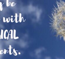 Dandelion in the Sky with Quote Sticker