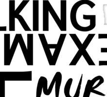 Murphys Law Sticker