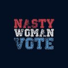 nasty woman vote by sirmom
