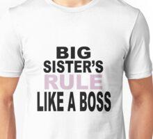 Big Sister's Rule Unisex T-Shirt