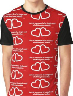 Love is composed of a single soul inhabiting two bodies. Graphic T-Shirt