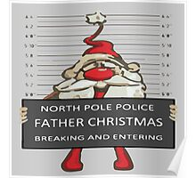Father Christmas Breaking and Entering Poster