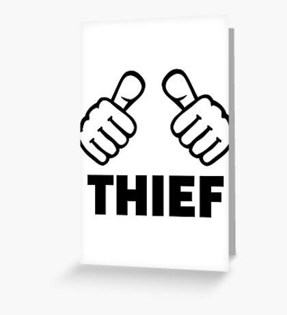 Thief Greeting Card