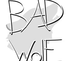 Bad Wolf by Lucas Beam