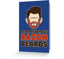 Bacon Beard (men's version) Greeting Card