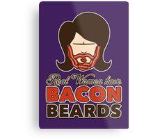 Bacon Beard (women's version) Metal Print