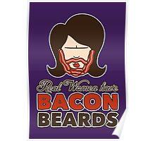 Bacon Beard (women's version) Poster