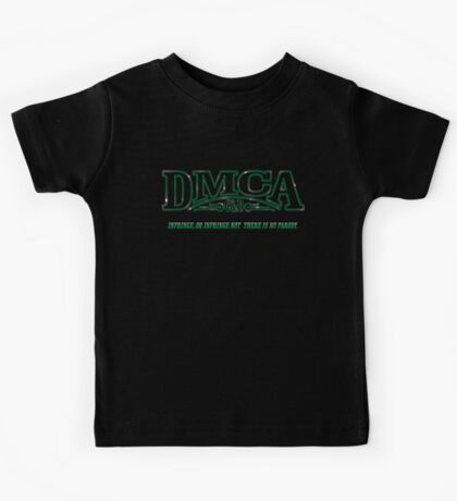 The DMCA Strikes Back Kids Clothes