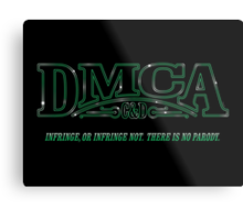 The DMCA Strikes Back Metal Print