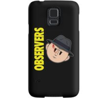 Who Observes the Observers? Samsung Galaxy Case/Skin