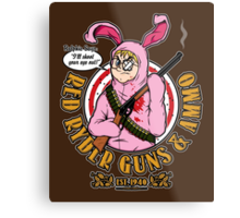 I'll Shoot Your Eye Out! Metal Print