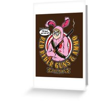 Red Ryder Guns & Ammo Greeting Card