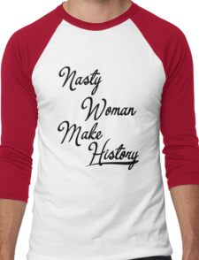 Nasty Woman Men's Baseball ¾ T-Shirt