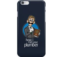 How I Met Your Plumber iPhone Case/Skin