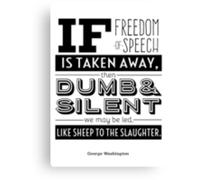 Dumb and Silent Canvas Print
