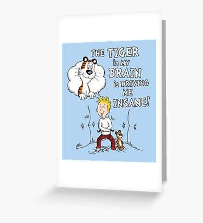 The Tiger in My Brain Greeting Card
