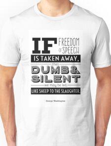 Dumb and Silent Unisex T-Shirt