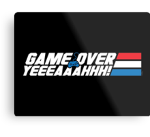 Game Over Yeah! Metal Print