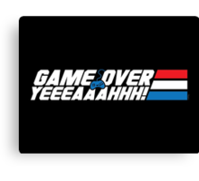 Game Over Yeah! Canvas Print