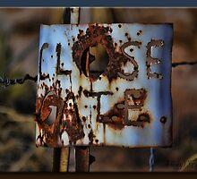 Close the Gate by Sheryl Gerhard