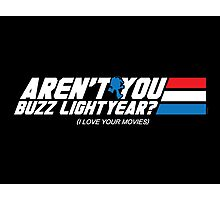 Aren't You Buzz? Photographic Print