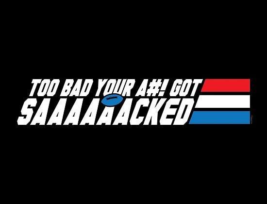 Too Bad Your Ass Got Sacked (SFW) by mikehandyart