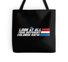 Look at All Your Different Colored Hats! Tote Bag