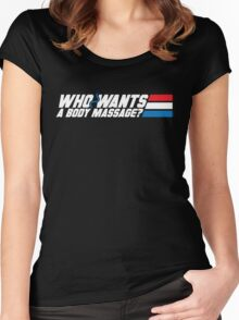 Who Wants a Body Massage? Women's Fitted Scoop T-Shirt