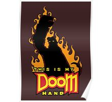 This is My Doom Hand Poster