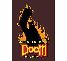 This is My Doom Hand Photographic Print