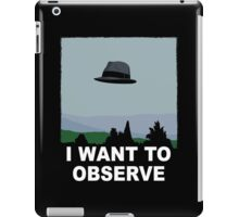 I Want to Observe iPad Case/Skin