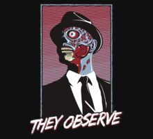 They Observe T-Shirt