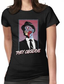 They Observe Womens Fitted T-Shirt