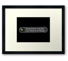Achievement Live Traced! Framed Print