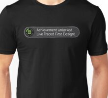 Achievement Live Traced! Unisex T-Shirt