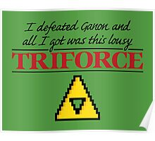 Lousy Triforce Poster