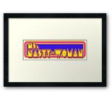 Nasty Woman Framed Print