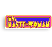 Nasty Woman Canvas Print