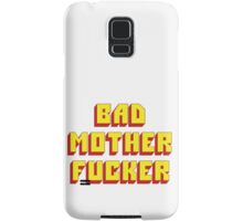 Bad Mother Fucker Samsung Galaxy Case/Skin