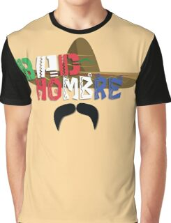 Bad Hombre Graphic T-Shirt