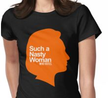 nasty woman Womens Fitted T-Shirt