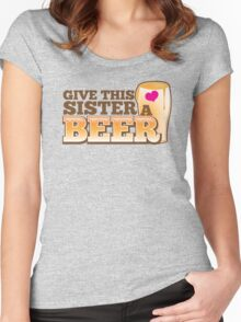 Give this sister a BEER Women's Fitted Scoop T-Shirt