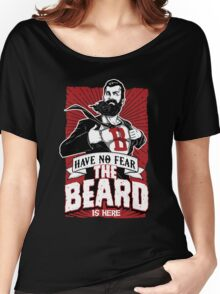 Have no fear the beard is here T-shirt & Hoodie Women's Relaxed Fit T-Shirt