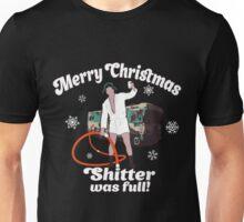 Cousin Eddie Shitter Was Full T-Shirt Unisex T-Shirt